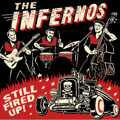 The Infernos -Still Fired Up CD -Cover by Vince Ray