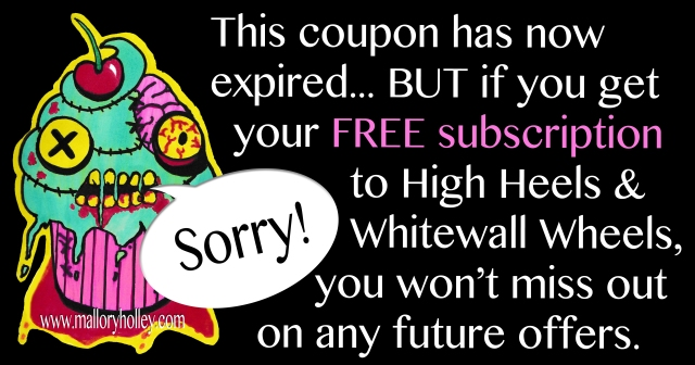 Sign up to High Heels & Whitewall Wheels for FREE so that you don't miss out on any future offers